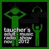 taucher's adult-music radio show nov 2012