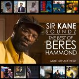 SIR KANE SOUNDZ PRESENTS THE BEST OF BERES HAMMOND