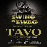 Swing is Swag : Tavo Live Set from Paris