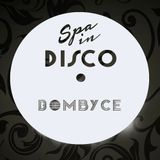 SPA IN DISCO - #008 - Disco Texture - BOMBYCE