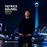 Global Underground 042 - Patrice Bäumel - Berlin - CD1