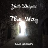 Dj Guille Baigorri - The Way (Live Session)