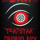 """CShay -""""Trapstaa"""" 20 Min Promo Trap Mix"""