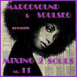 Mixing 2 Souls #11