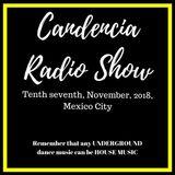 Candencia Radio Show w Juan Fuentes on Sugar Shack Radio Nov, 17, 2018 Hosted in Mexico City