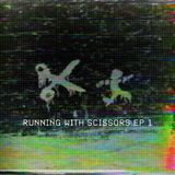 Running With Scissors Ep 1