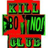 KILLBONOCLUB # 13
