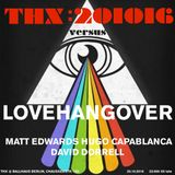 "Love Hangover 011: David Dorrell's ""THX"" Mix"