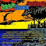 Slow Rock Riddim (rebel sounds prod 2017) Mixed By SELEKTA MELLOJAH FANATIC OF RIDDIM