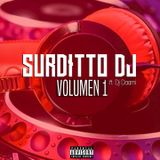 Enganchado Julio 2016 Volumen 1 - Surditto Dj Ft Dj Daami