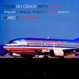 From Belgrade With Love (Belgrade Is Sleeping-Respect Is Burning Presents Marco Fondera)
