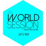 World Session 469 by Sébastien Szade (Club FG Broadcast)