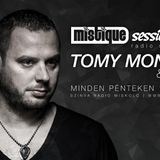 TOMY MONTANA-MISTIQUE SESSIONS RADIO SHOW-NYUGI VAN LAZULUNK Vol. 13.(week 21 2015)