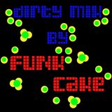 Funk Cake_Dirty Mix
