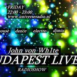 John von Wh1te - BUDAPEST LIVE! (128.)