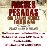 Noches Pesadas Tejano radio show and podcast August 29 2015