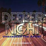 UrbanDeep The Artist - Deeper At Night (Mix0155602015)