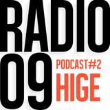 Hige DJ Set [Radio-09 Podcast #2]