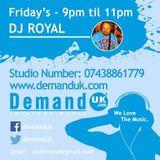 DJ Royal B2B Sam Ovel B2B Ronnie B Friday 21st November 2014 Demand UK