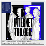 URLAND's Internet Trilogy Radio Show - 4th September 2019