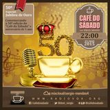 Café do Sábado 50 - Jubileu de Ouro