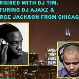 Energised With DJ Tim Featuring DJ Ajaxz & George Jackson - 31/5/14/ - 103.2 Preston fm