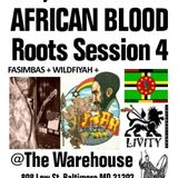 AFRICAN BLOOD ROOTS SESSION #4 @ Warehouse, Baltimore 10.10.2009