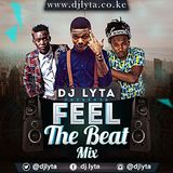 DJ LYTA - FEEL THE BEAT MIX