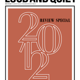 Loud And Quiet 2012 Review mix