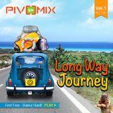 PIVOMIX - Long Way Journey Vol.1
