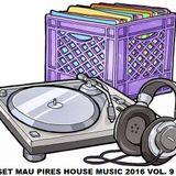 SET HOUSE MUSIC MAU PIRES 2016 VOL. 9