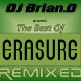 DJ Brian.D - The Best Of Erasure Remixed (Part 1)