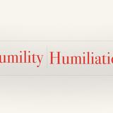 Humility | Humiliation - Audio