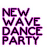 New Wave Dance Party 8