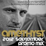 Amethyst - September 2012 Promo Mix
