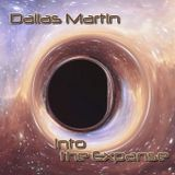 Dallas Martin - Into the Expanse