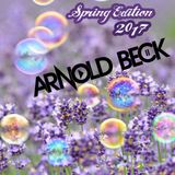 Spring Edition 2017 mixed by Arnold Beck