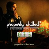 Properly Chilled Podcast #73 (A): Guest mix by DJ Stereo 77