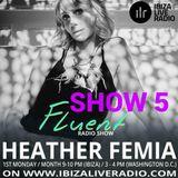 IBIZA LIVE RADIO - FLUENT - JANUARY EDITION- HEATHER FEMIA