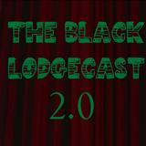 The Black LodgeCast 2.0
