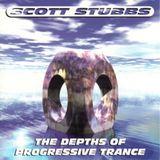 Scott Stubbs – The Depths Of Progressive Trance [1999]