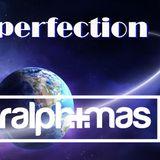 """Perfection"""