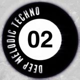 Deep Melodic Techno #02
