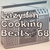 Lazy.fm Cooking Beats #68