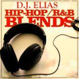 Dj Elias - HIP-HOP - R&B BLENDS