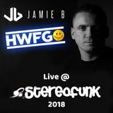 Jamie B Live @ HWFG StereoFunk 2018