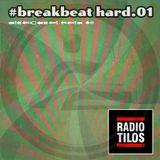 MustBeat show @ Tilos Radio FM90.3 | #breakbeat hard.01 | 2018.sept.22