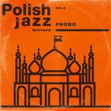 Phono - Polish Jazz Mixtape Vol.8