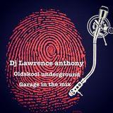 dj lawrence anthony oldskool underground garage in the mix 203