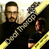Dario Trapani - Deaf Therapy Ep#11 (Special Guest Joe Nevix)
